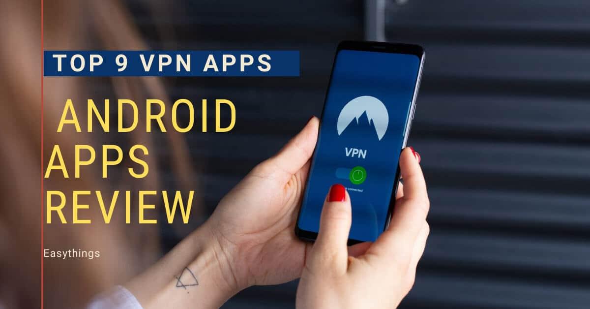 top-9-vpn-apps-review