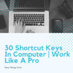 Keyboard Shortcuts | Important shortcuts Keys Of Computer A to Z List