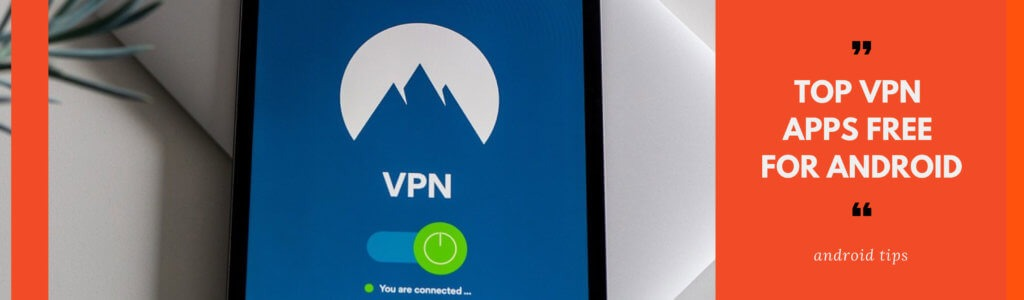 Top-vpn-apps-free-for-andro