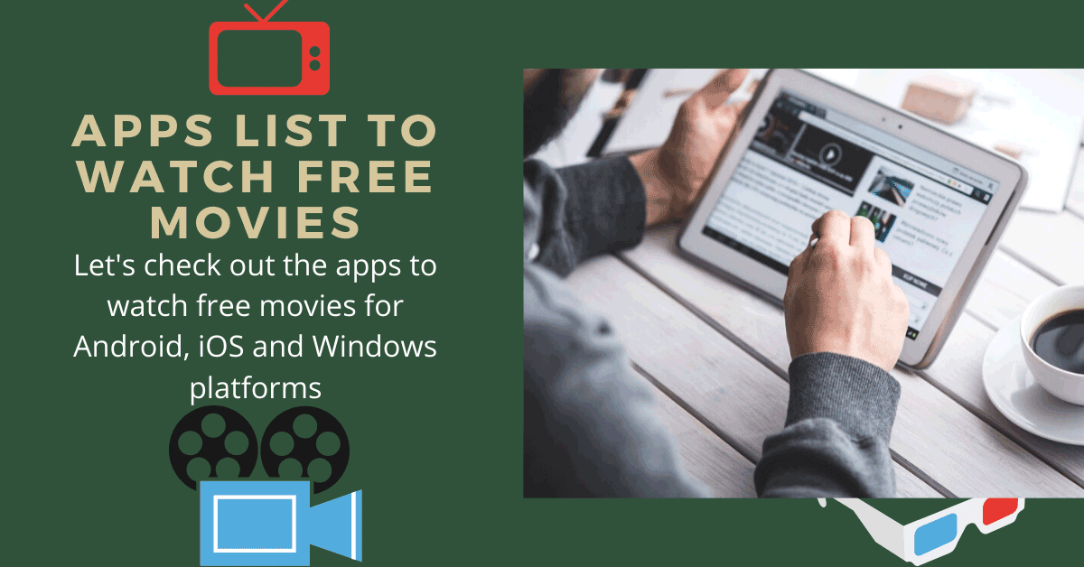 Apps To Watch Free Movies For Mobile in 2020